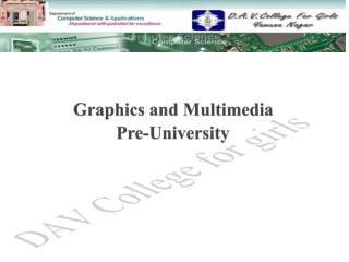 Graphics and Multimedia   Pre-University