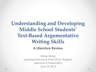 Understanding and Developing Middle School Students' Text-Based Argumentative Writing  Skills
