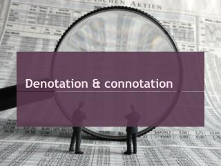 Denotation & connotation