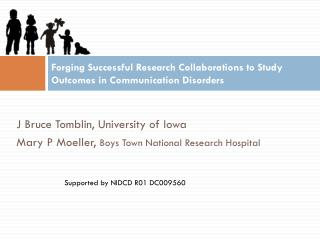 Forging Successful Research Collaborations to Study Outcomes in Communication Disorders