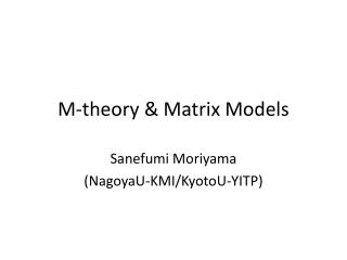 M-theory & Matrix Models