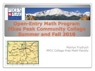 Open-Entry Math  Program  Pikes Peak Community College   Summer and Fall 2010