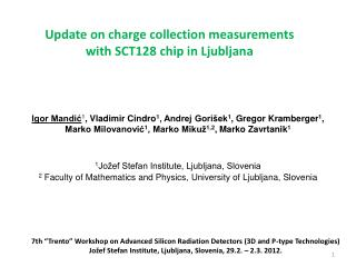 Update on charge collection measurements with SCT128 chip in Ljubljana