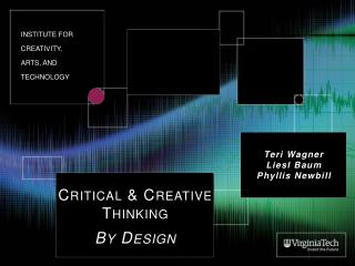 Critical & Creative Thinking By Design