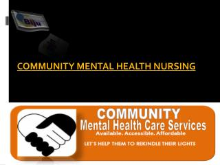 COMMUNITY MENTAL HEALTH NURSING