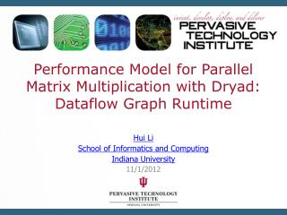 Performance Model for Parallel Matrix Multiplication with Dryad: Dataflow Graph Runtime