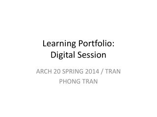 Learning Portfolio: Digital Session