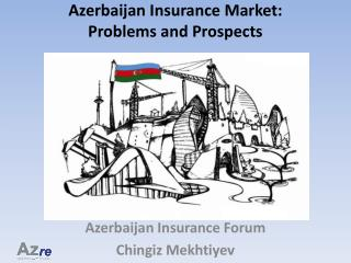 Azerbaijan Insurance Market: Problems and Prospects