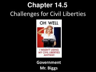 Challenges for Civil Liberties