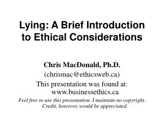 Lying: A Brief Introduction to Ethical Considerations