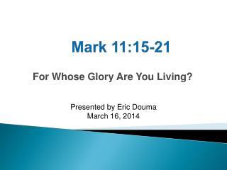 Mark 11:15-21