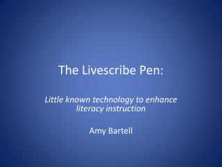 The  Livescribe  Pen: