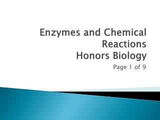 Enzymes and Chemical Reactions Honors Biology