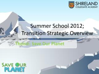 Summer School 2012; Transition Strategic Overview