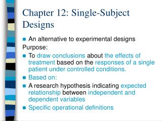 Chapter 12: Single-Subject Designs