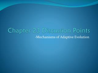 Chapter 23 Discussion Points