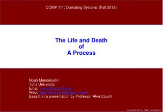 The Life and Death of A Process