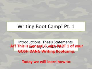 Writing Boot Camp! Pt. 1
