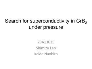 Search for superconductivity in CrB 2 under pressure
