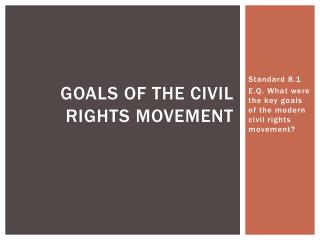 Goals of the Civil Rights Movement