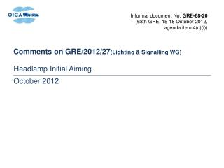 Comments on GRE/2012/27 (Lighting & Signalling WG)