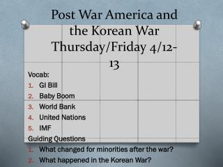 Post War America and the Korean  War Thursday/Friday 4/12-13