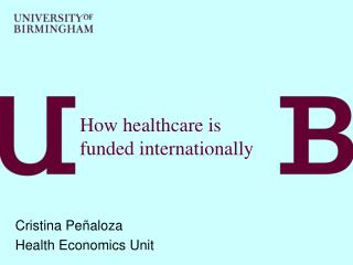 How healthcare is funded internationally