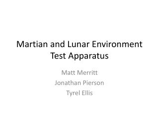 Martian and Lunar Environment Test Apparatus