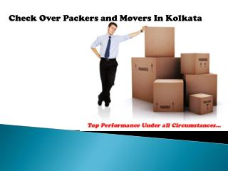 Check Over Packers and Movers In Kolkata