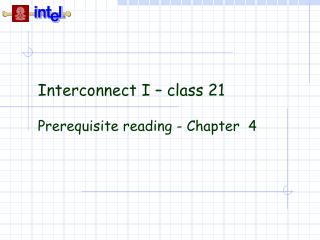 Interconnect I   class 21