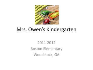 Mrs. Owen's Kindergarten