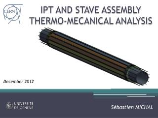 IPT AND STAVE ASSEMBLY THERMO-MECANICAL ANALYSIS