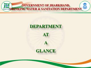 GOVERNMENT OF JHARKHAND, DRINKING WATER & SANITATION DEPARTMENT
