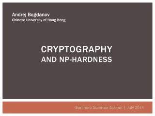 CRYPTOGRAPHY  AND NP-HARDNESS