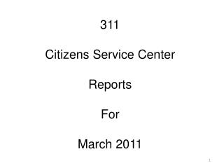311  Citizens Service Center Reports For March 2011