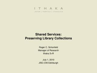Shared Services: Preserving Library Collections