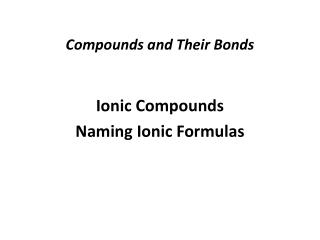 Compounds and Their Bonds