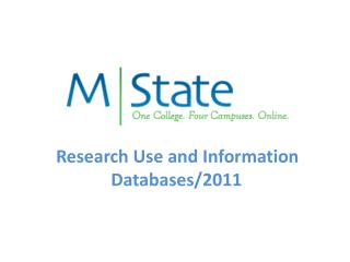 Research Use and Information Databases/2011
