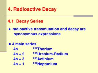 4. Radioactive Decay