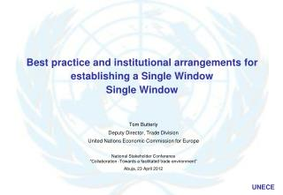 Best practice and institutional arrangements for establishing a Single Window Single Window