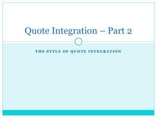 Quote Integration – Part 2