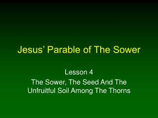 Jesus' Parable of The Sower