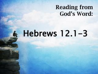 Hebrews 12.1-3