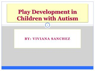 Play Development in Children with Autism