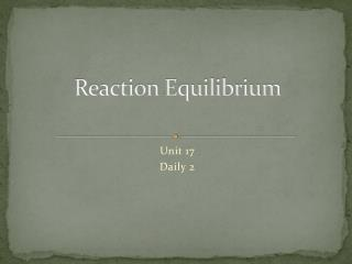 Reaction Equilibrium