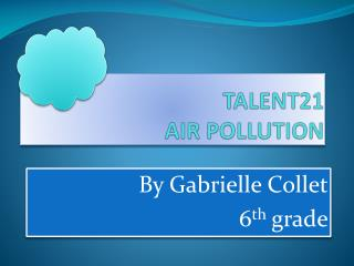 TALENT21 AIR POLLUTION