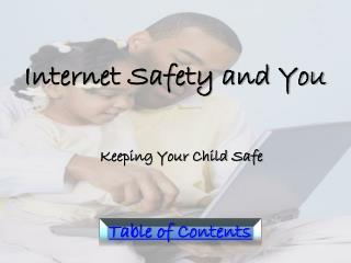 Internet Safety and You