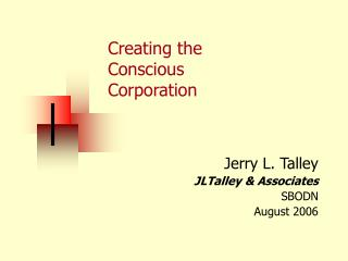 Creating the  Conscious  Corporation