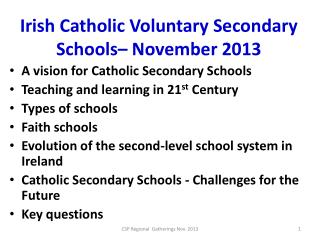 Irish Catholic Voluntary Secondary Schools– November 2013