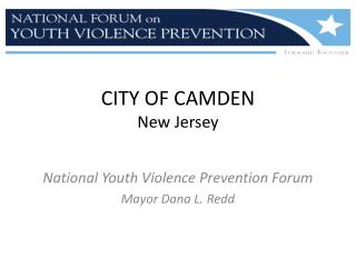 CITY OF CAMDEN New Jersey